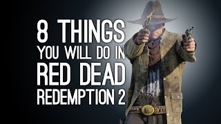 Download Red Dead Redemption 2: 8 Things You Will Do in RDR2 Video