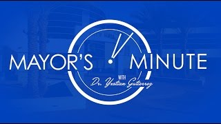 Download Mayor's Minute with Dr. Yxstian Gutierrez - March 2017 Video