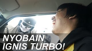 Download NYOBAIN IGNIS TURBO! Video