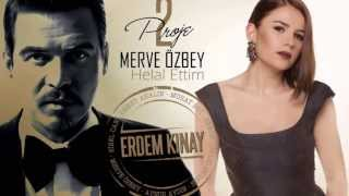 Download Erdem Kınay ft Merve Özbey - Helal Ettim (Uzun Versiyon) Video