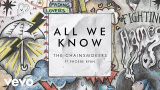 Download The Chainsmokers - All We Know ft. Phoebe Ryan (Audio) Video