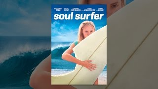 Download Soul Surfer Video