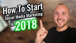 Download How To Start Social Media Marketing As A Beginner In 2018 - STEP BY STEP Video