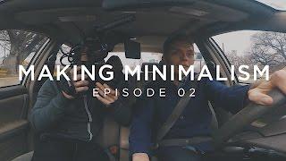 Download Making Minimalism - Episode 2 Video
