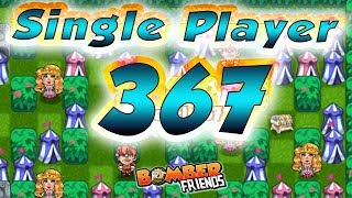 Download Bomber Friends - Single Player Level 367 ✔️ Video