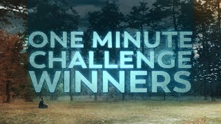 Download One Minute Challenge Winners Video