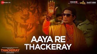 Download Aaya Re Thackeray | Thackeray | Nawazuddin Siddiqui & Amrita Rao | Nakash Aziz | Rohan Rohan Video