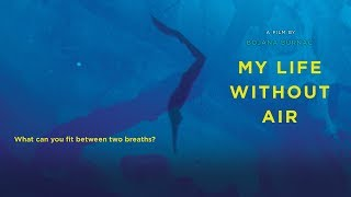 Download My Life Without Air - Trailer Video