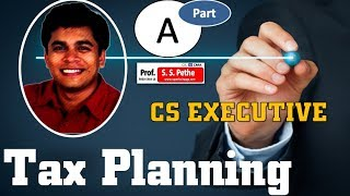 Download Basic Concept of Tax Planning | For CS Executive | CA Final | Part A Video