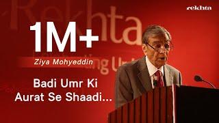 Download Badi umr ki aurat se shaadi karna recitation by Zia Mohyeddin Video