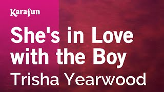 Download Karaoke She's in Love with the Boy - Trisha Yearwood * Video
