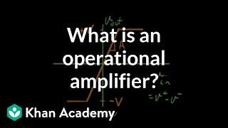 Download What is an operational amplifier? Video