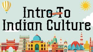 Download Introduction to Indian Cultural Heritage –Indian Culture and Tradition | General Awareness Series Video