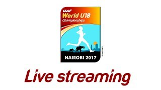 Download IAAF WU18 Nairobi - Competition Day 5 Video