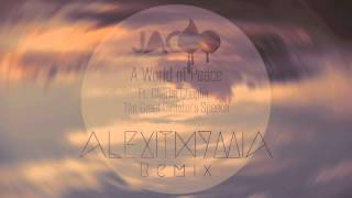 Download Jacoo - A World of Peace ft. The Great Dictators Speech (Alexithymia Remix) Video