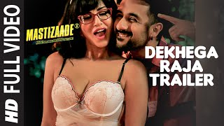 Download Dekhega Raja Trailer FULL VIDEO SONG | Mastizaade | Sunny Leone, Tusshar Kapoor, Vir Das | T-Series Video
