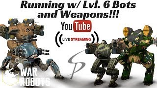 Download War Robots - Live with Stew! Playing w/ lvl. 6 Bots and Weapons! Video