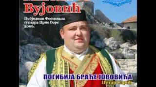 Download Narodni guslar Milan Vujović-Pogibija braće Jovovića Video