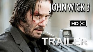 Download John Wick 3- Trailer # 1 (2019) Keanu Reeves Action Movie EXCLUSIVE (fan made) Video