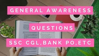 Download General Awareness question for SSC CGL, SI, BANK PO and other govt exams Video