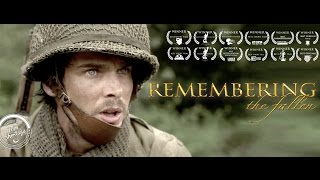 Download **AWARD WINNING** Epic Short Film ″REMEMBERING THE FALLEN″ Video