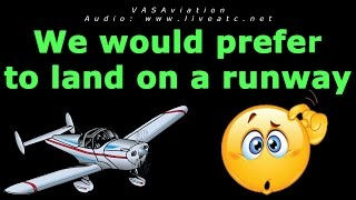 Download [FUNNY ATC] ″I would prefer to land on a runway...″ Video