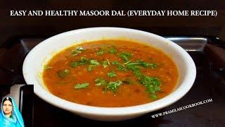 Download Masoor Dal Recipe | मसूर की दाल बनाने की विधि | Homely Everyday Recipe | घर की मसूर दाल हिंदी में Video
