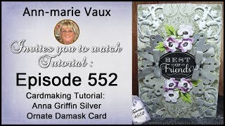 Download 552. Cardmaking Tutorial: Anna Griffin Silver Ornate Damask Card Video