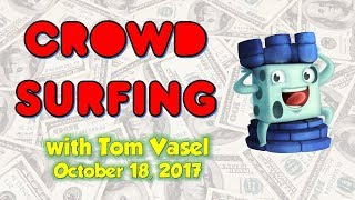 Download Crowdsurfing - October 18, 2017 (Updates on Updates) Video