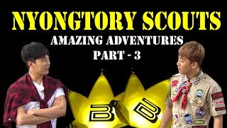 Download Nyongtory Scouts' Amazing Adventures - Part 3 [funny editing] (ENG Sub) Video