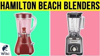 Download 10 Best Hamilton Beach Blenders 2019 Video