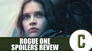 Download Rogue One: A Star Wars Story Spoiler Review - Collider Video Video