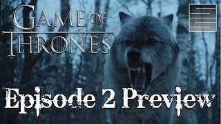Download Game Of Thrones Season 7 Episode 2 Preview - Stormborn Video