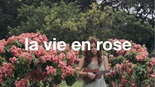 Download La Vie En Rose (ukulele cover) | Reneé Dominique Video