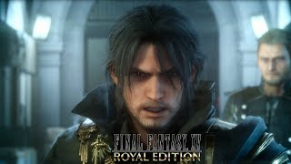 Download FINAL FANTASY XV ROYAL EDITION- Announcement Trailer Video
