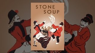 Download Stone Soup Video