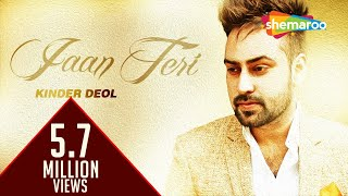 Download Latest Punjabi Songs | Jaan Teri | Kinder deol I New Punjabi Songs 2016 Video