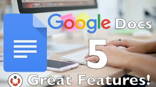 Download Google Docs - 5 Great Features! Video