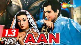 Download Aan [1952] [HD] Dilip Kumar - Nadira - Premnath - Best Old Hindi Moives - Bollywood Films Video