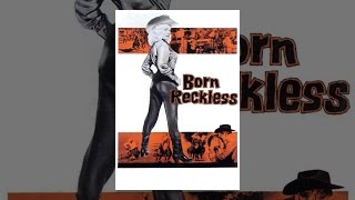 Download Born Reckless Video