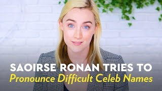 Download Saoirse Ronan Tries to Pronounce Difficult Celeb Names Video