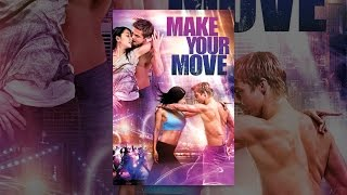 Download Make Your Move Video