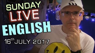 Download Live English Lesson - SUNDAY 16th July 2017 - Learn English - With Mr Duncan in England Video