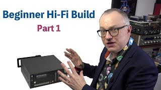 Download Beginner Budget Hi-Fi Build: Part 1 Video