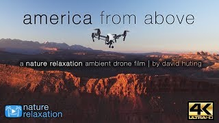 Download 4K DRONE FILM: ″America From Above″ by Nature Relaxation™ + Calming Instrumental Music Video