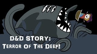 Download D&D Story: Terror Of The Deep! (module SPOILERS!) Video