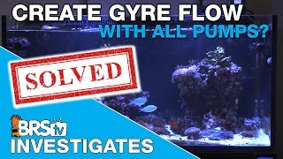 Download Is the Maxspect Gyre pump the only way to create gyre flow in my tank?   BRStv Investigates Video