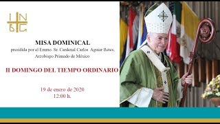Download Misa Dominical del Cardenal Carlos Aguiar Retes. 19/Ene/2020, 12:00 h. Video
