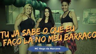 Download Tu Já Sabe o Que Eu Faço Lá No Meu Barraco - MC Nego da Marcone | Coreografia Nina Maya Video