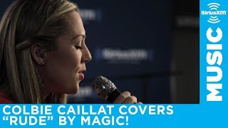Download Colbie Caillat - ″Rude″ (Magic! Cover) [LIVE @ SIRIUSXM] Video